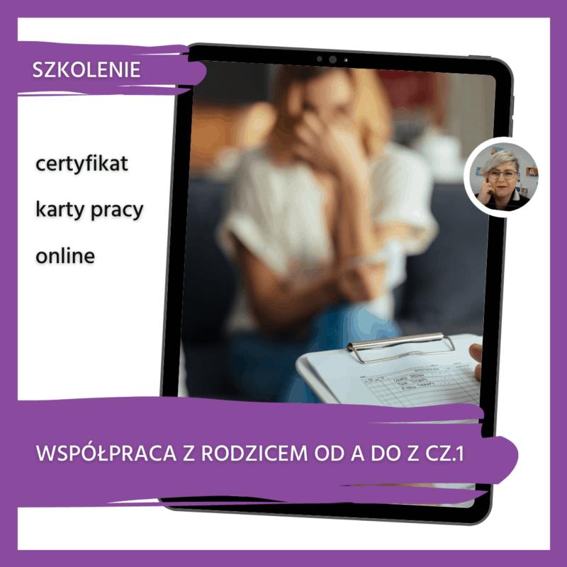 Narzędzia dobrej współpracy z rodzicami od A do Z - SZKOLENIE Z CERTYFIKATEM cz. 1